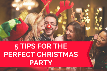 5 Tips for Organising the Perfect Christmas Party